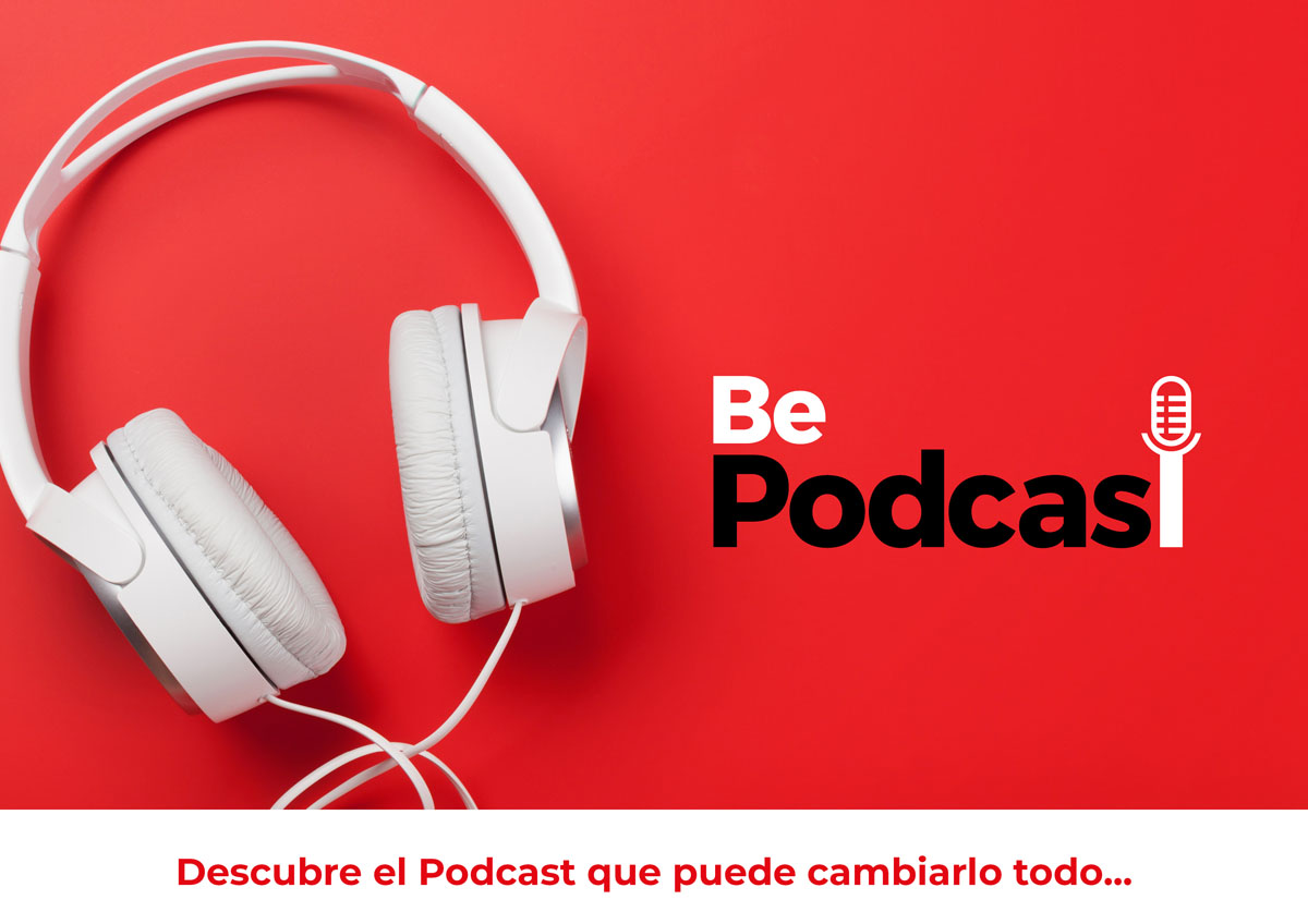 David Avila, Be Podcast, discover the podcast that can change everything